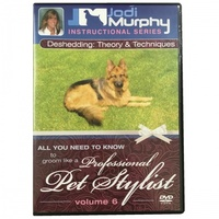 JODI MURPHY DVD Volume 6: Deshedding: Theory & Techniques